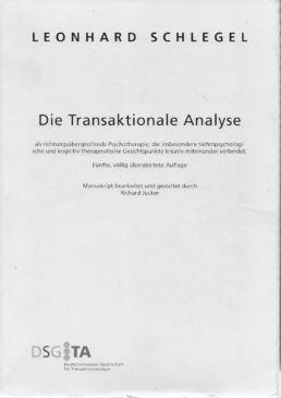 Leonhard Schlegel, Transaktionale Analyse