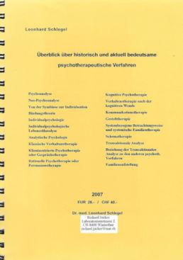 Leonhard Schlegel, Überblick über historisch und aktuell bedeutsame psychotherapeutische Verfahren